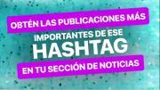 Instagram permite seguir hashtag, además de seguir a cualquier usuario