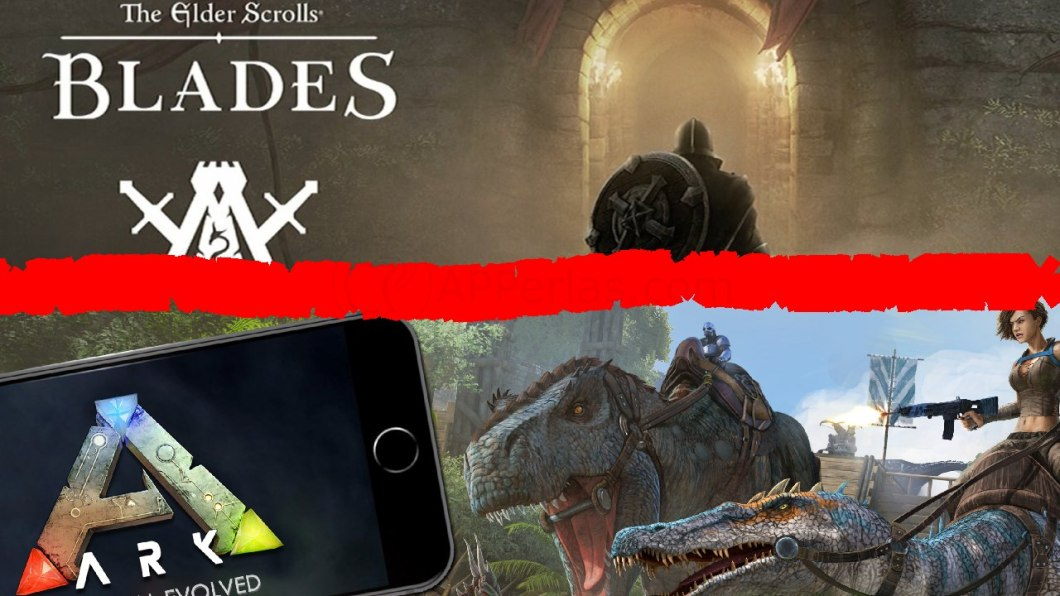 Ark: Survival Evolved y The Elder Scroll: Blades iOS