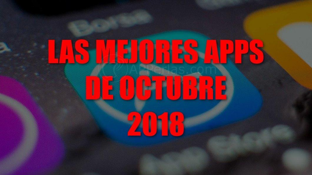 Mejores apps de octubre de 2018