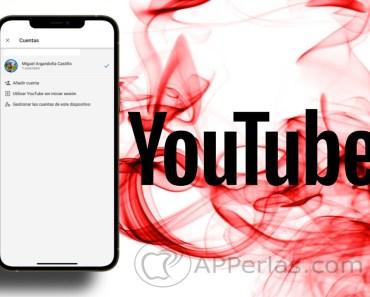 Cómo tener más de una cuenta en YouTube desde su app oficial