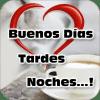 Imágenes de Buenos Días, Tardes, Noches