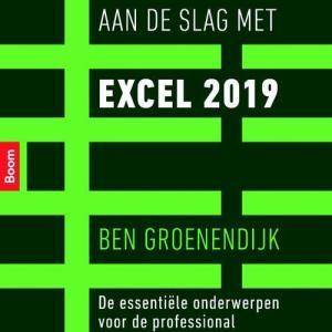 Aan de slag met Excel 2019 - Ben Groenendijk - Paperback (9789024401604)
