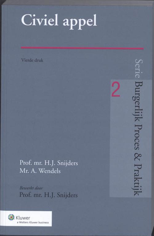 Civiel appèl - A. Wendels, H.J. Snijders - Paperback (9789013058383)