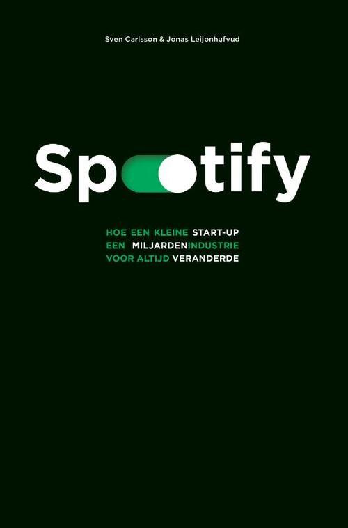 Spotify - Jonas Leijonhufvud, Sven Carlsson - Paperback (9789021575476)