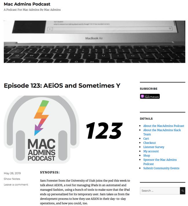 Mac Admins Podcast, Episode 123: AEiOS and Sometimes Y