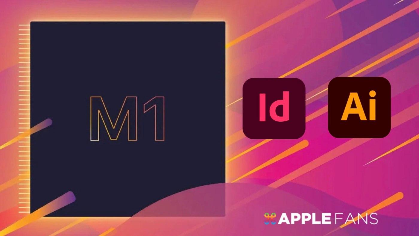 Adobe 支援 M1
