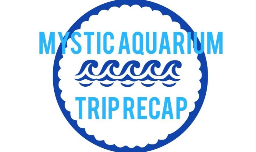Visiting Mystic Aquarium