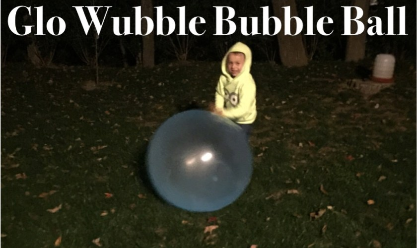 Review: GloWubble Bubble Ball