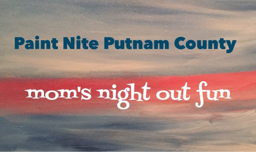 GIVEWAWAY: Moms Night Out Paint Nite Putnam County