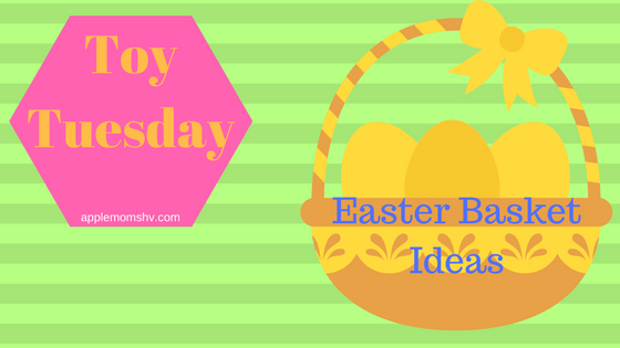 Toy Tuesday: Easter Basket Ideas
