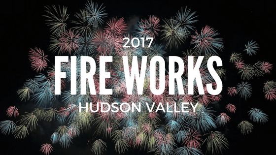 2017 Hudson Valley Fireworks List