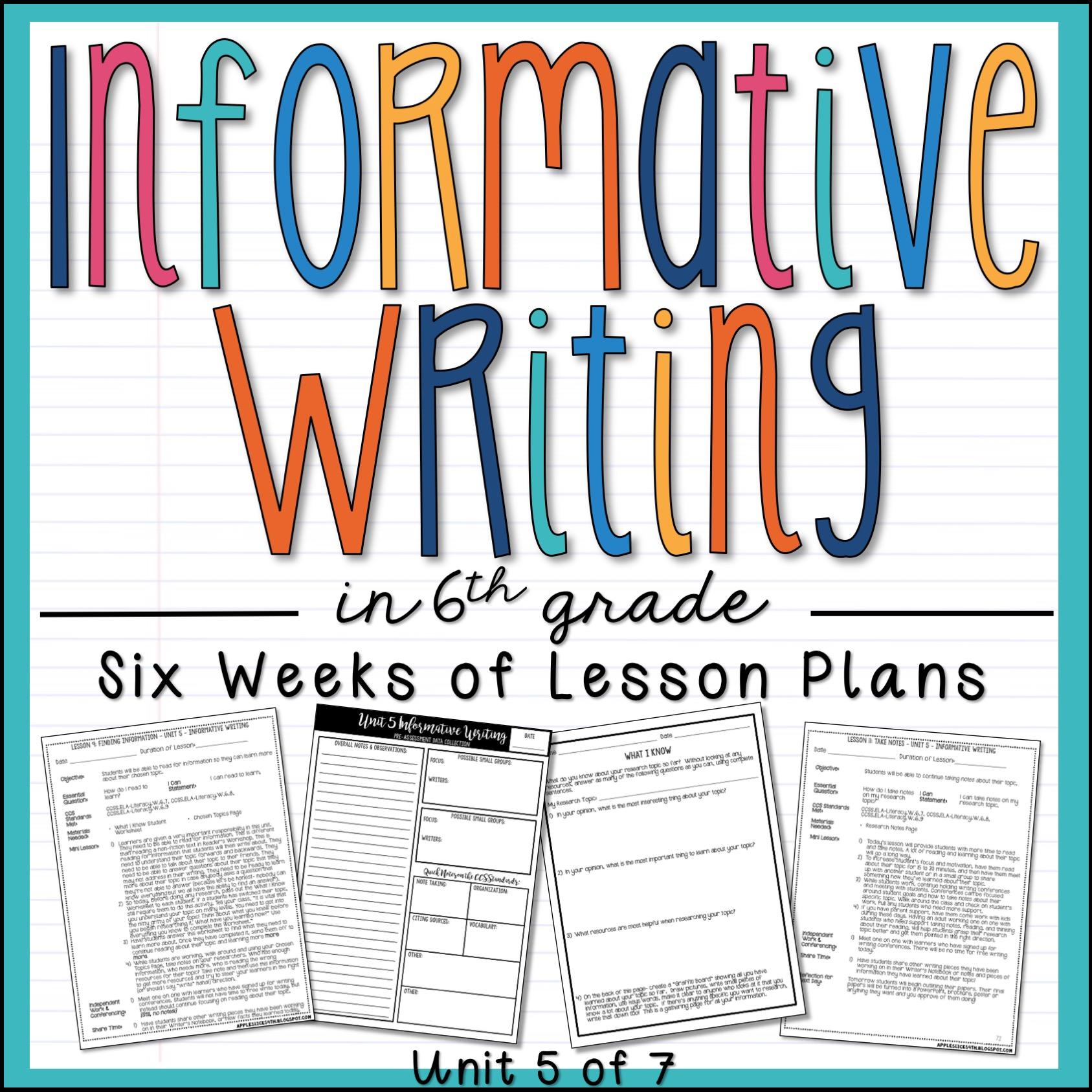 Informative Writing 6th Grade Unit