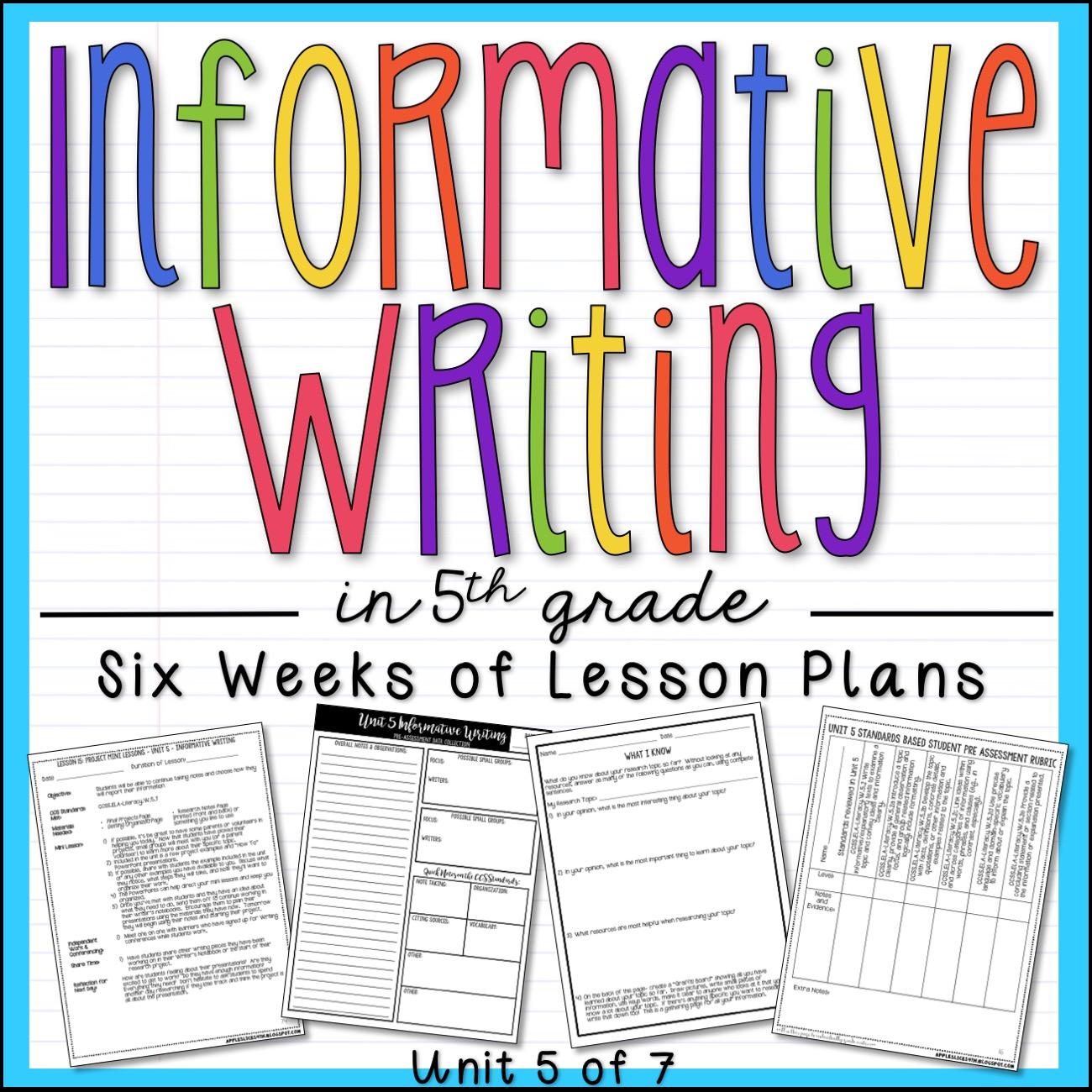 Informative Writing 5th Grade Writing Unit