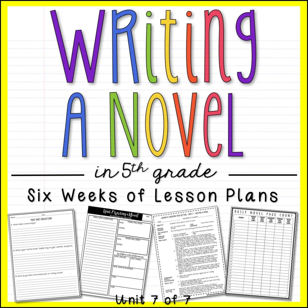 Writing a Novel in 5th Grade Unit