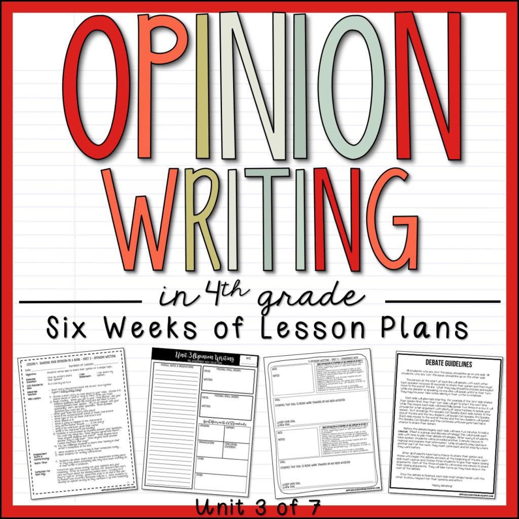 Opinion Writing 4th Grade Writing Unit Sample