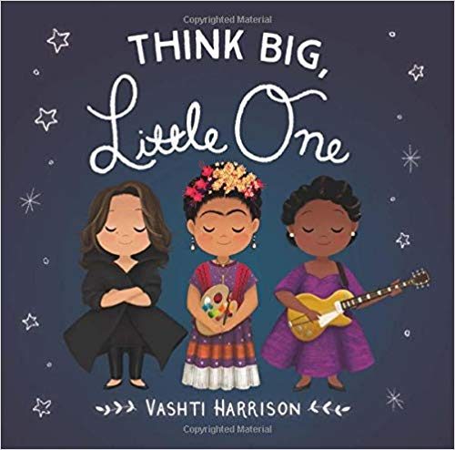 Think Big, Little One Book Cover