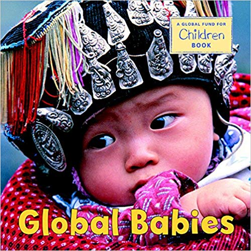 Global Babies | A great book for teaching children empathy and sharing diverse worlds