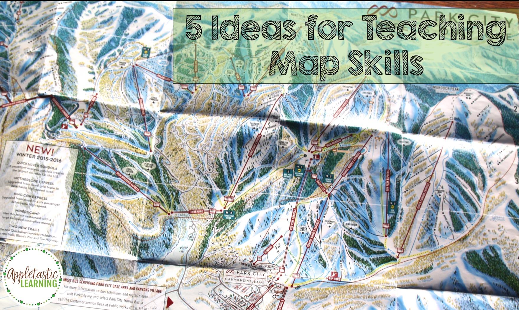 5 Ideas For Teaching Map Skills