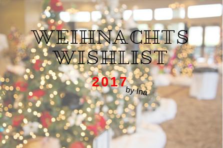 Weihnachts Wishlist Ina