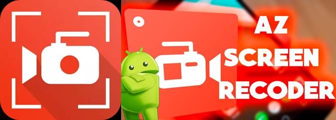 aplicaciones para grabar vídeos az screen recorder android