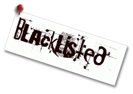 Blacklisted - How to Get Reinstated