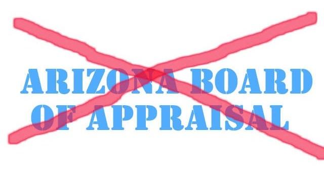 Arizona Board of Appraiser Eliminated