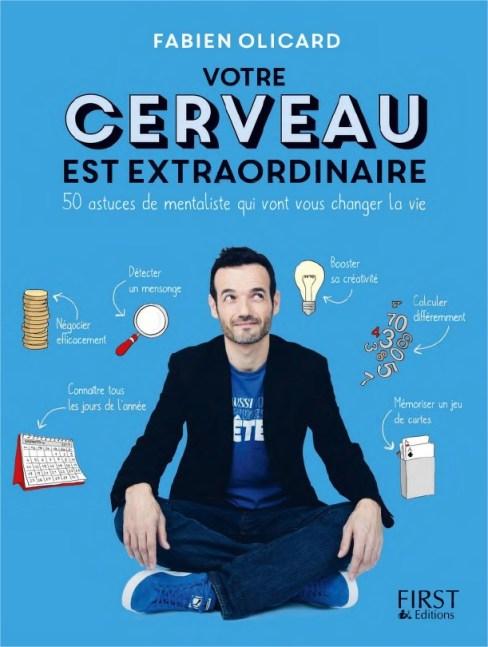 Couverture du livre Votre cerveau est extraordinaire - Fabien Olicard