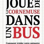 Couverture du livre Napoléon joue de la cornemuse dans un bus - Jean-Yves Ponce
