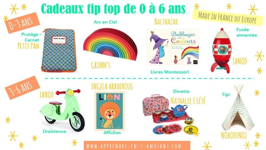 Cadeaux Tip top 0 a 6 ans