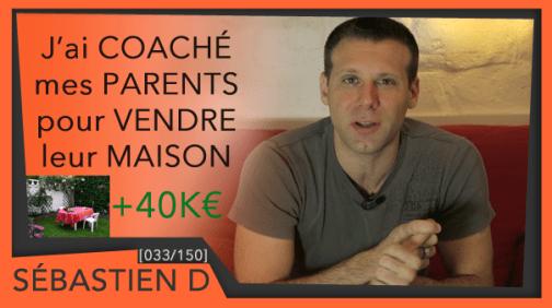 033-j'ai-coaché-mes-parents-pour-vendre-leur-maison