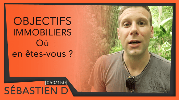 050-OBECTIFS-IMMOBILIERS-Où-en-êtes-vous