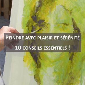 Peindre avec plaisir et sérénité