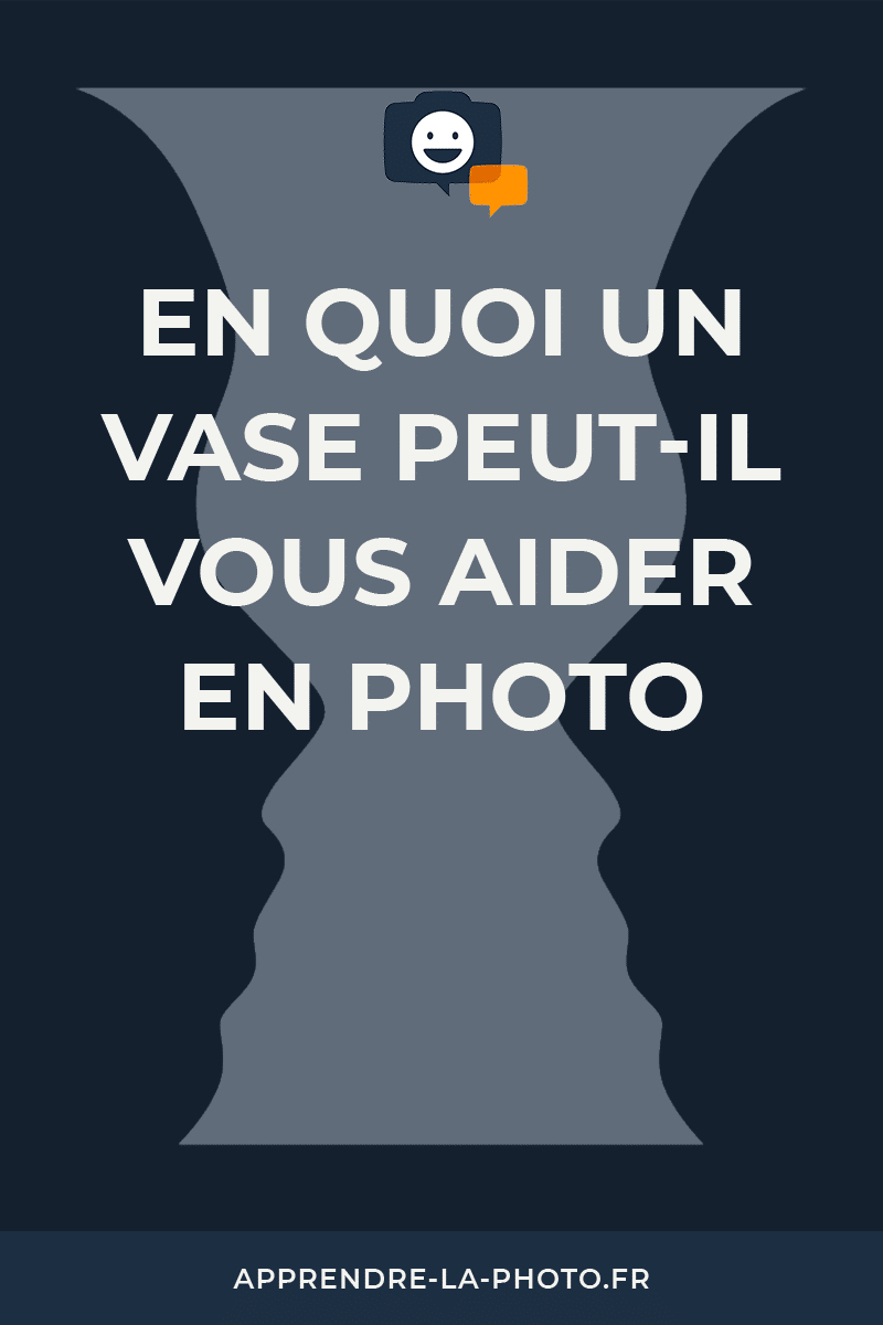 En quoi un vase peut-il vous aider en photo?