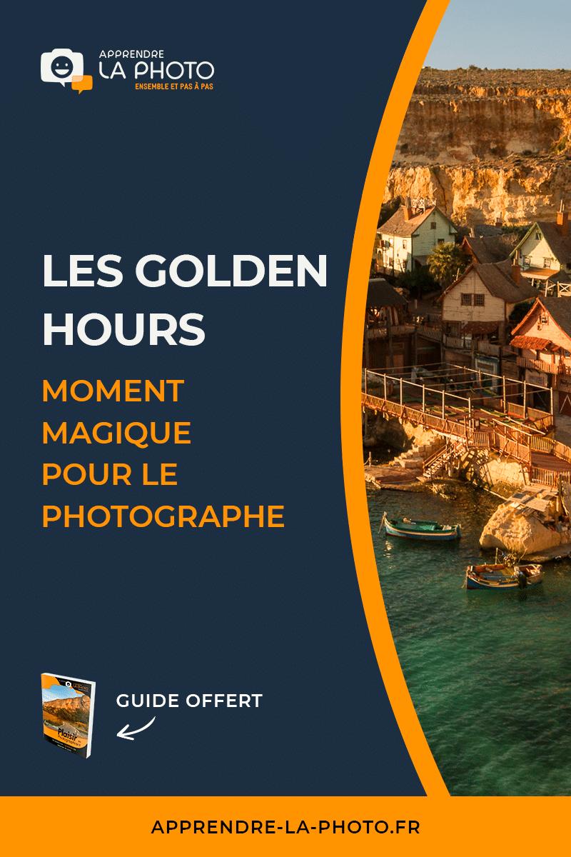 Les Golden Hours, moment magique pour le photographe