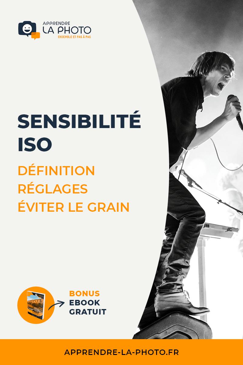 La sensibilité ISO : qu'est-ce que c'est, comment la régler, éviter le grain ?