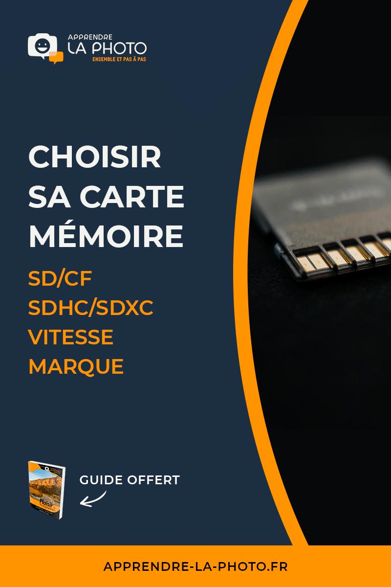 Choisir sa carte mémoire: SD/CF, SDHC/SDXC, vitesse, marque, ...