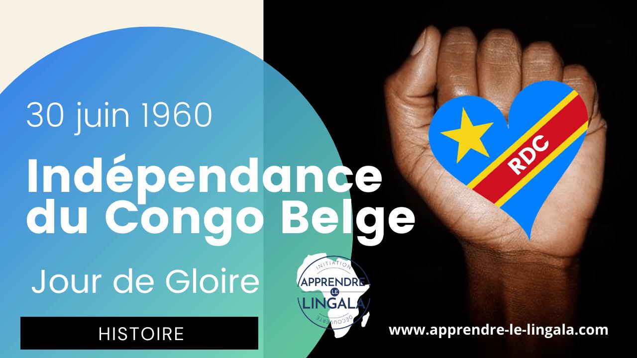 30  JUIN 1960 : L'indépendance du Congo Belge alias la République Démocratique du Congo