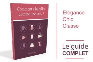 vignette-couverture comment s' habiller comme une lady kate middleton style dressing élégance femme bonnes manières coach étiquette savoir-vivre