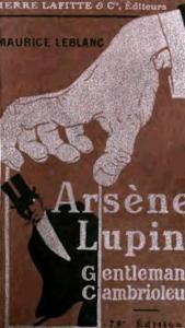 Arsène Lupin gentleman cambrioleur 1 usage aristocratie politesse code mondanité courtoisie