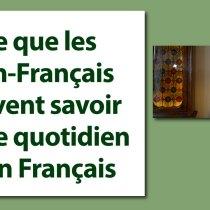 Ce que les non-Français doivent savoir sur le quotidien d'un Français