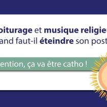 Covoiturage et musique religieuse : quand faut-il éteindre son poste ?