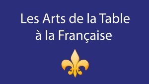 les secrets des arts de la table à la française protocole bienséance étiquette expert cours formation