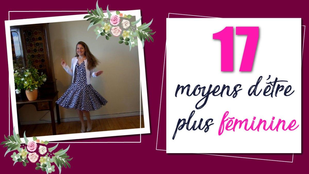 17 façons d'être féminine