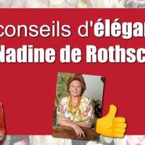 Les 21 conseils de l'élégance vestimentaire de Nadine de Rothschild pour les femmes !