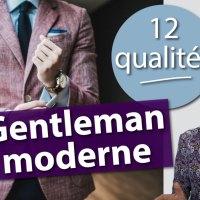 Quelles sont les 12 qualités du gentleman moderne ?