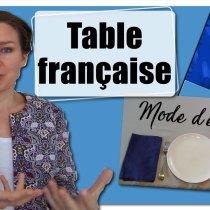 mettre la table à la française, comment dresser la table à la française, tradition française, mettre la table, couverts à la française, placement verres à la française