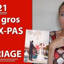 Les 21 pires FAUX-PAS à un MARIAGE - Comment rater sa journée et humilier les mariés ?