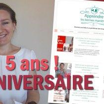 Apprendre les Bonnes Manières : 5e anniversaire à fêter !