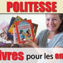 12 livres de POLITESSE pour les enfants... de 1985 à 2019