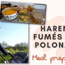 Harengs fumés à la polonaise / Meal prep / Week-end de printemps